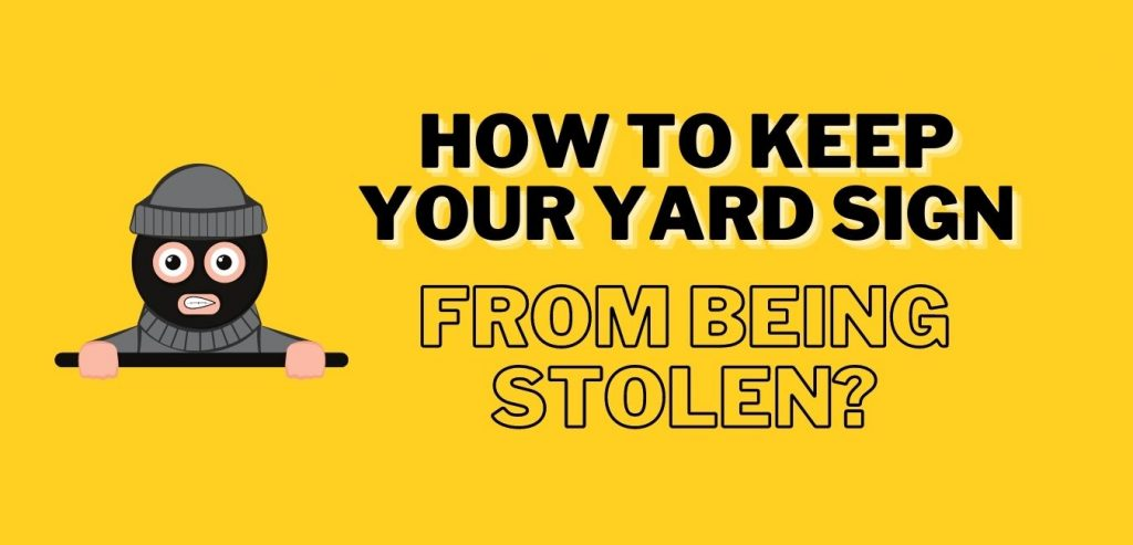 yard signs not stolen